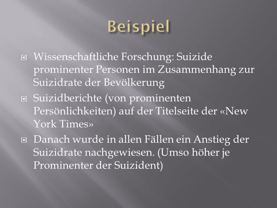 Wissenschaftliche Forschung: Suizide prominenter Personen im Zusammenhang zur Suizidrate der Bevölkerung Suizidberichte (von prominenten Persönlichkei