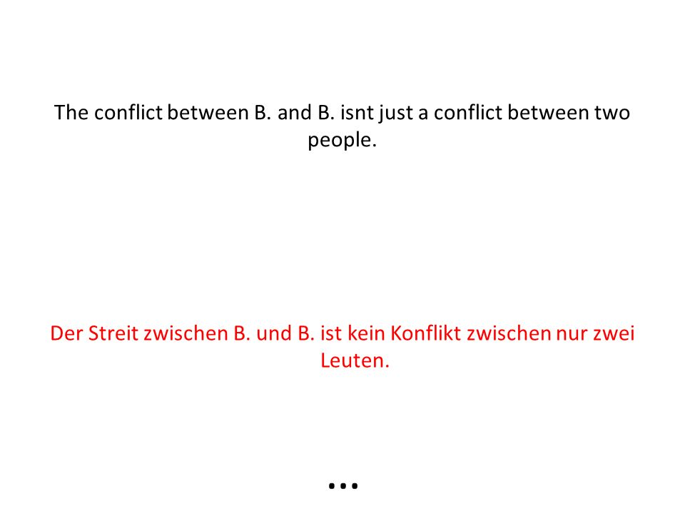 I think in the time of Shakespeare something like that was usual but I think such conflicts are no longer relevant. Ich denke in den Zeiten von Shakes