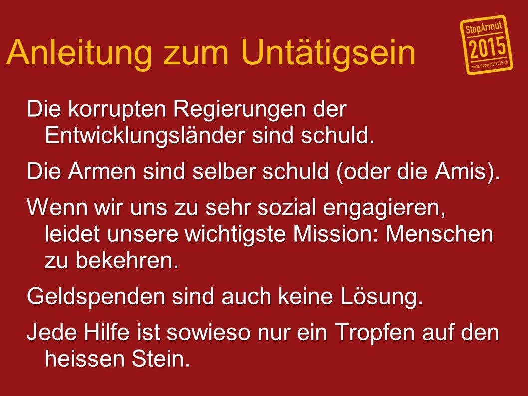 Kampagne StopArmut 2015 Setzt sich in der Schweiz in Politik, Wirtschaft und Gesellschaft für mehr Gerechtigkeit gegenüber Armen ein.