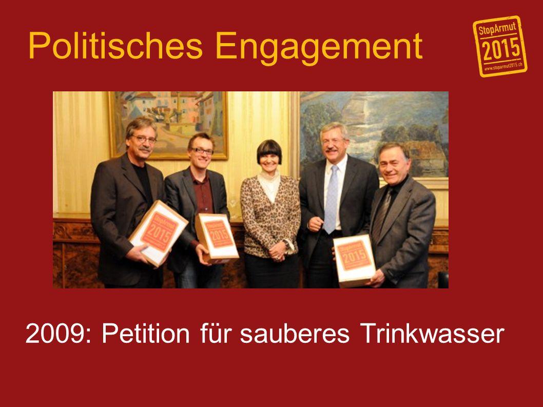 Politisches Engagement 2009: Petition für sauberes Trinkwasser