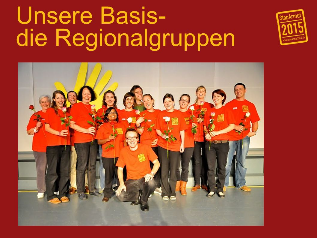 Unsere Basis- die Regionalgruppen