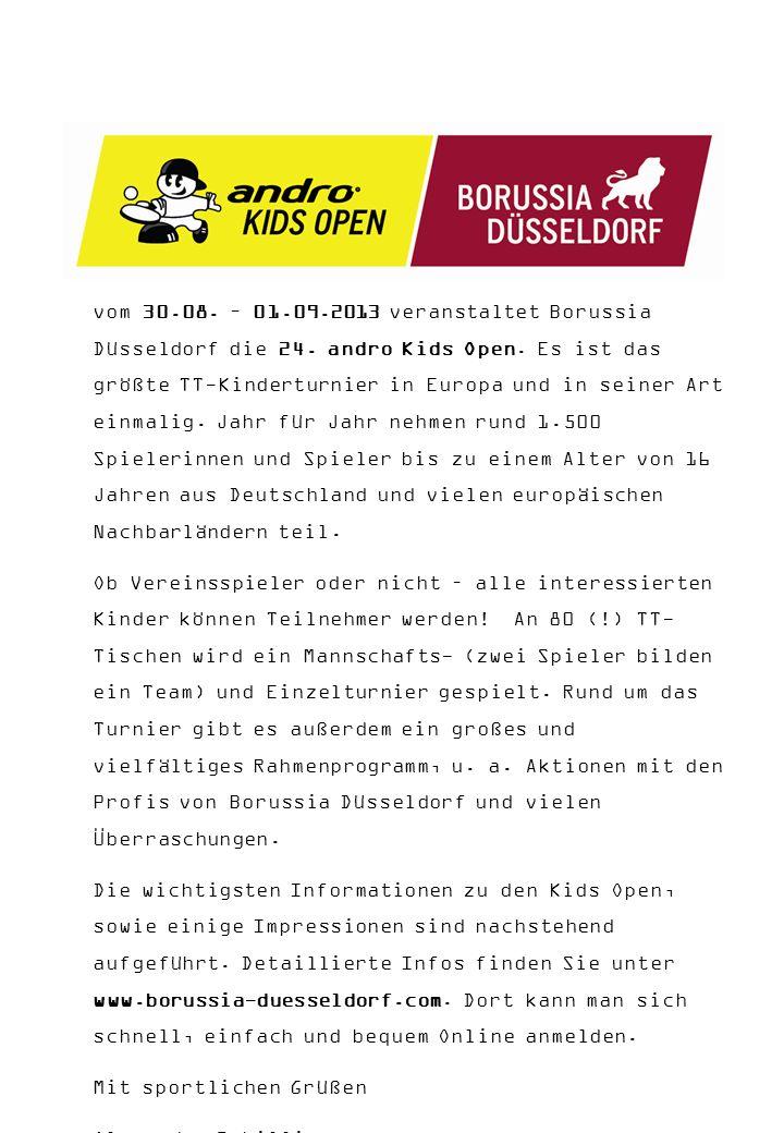 Liebe Sportkameraden, vom 30.08. – 01.09.2013 veranstaltet Borussia Düsseldorf die 24.