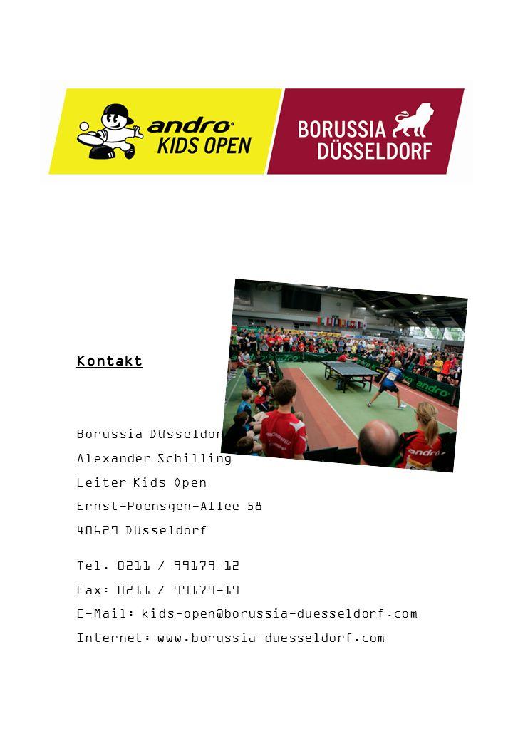 Kontakt Borussia Düsseldorf Alexander Schilling Leiter Kids Open Ernst-Poensgen-Allee 58 40629 Düsseldorf Tel.
