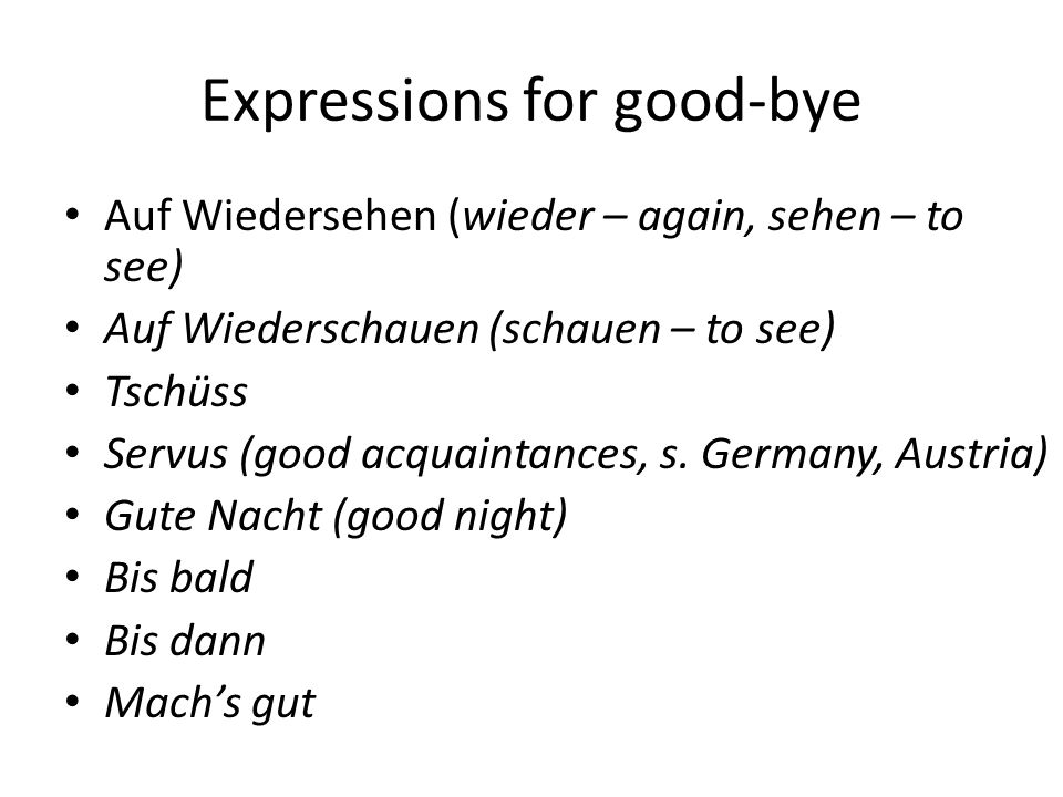 Grüßen Sie Ihren Partner/Partnerin Turn to the person next to you and greet them and say bye to them in at least three different ways