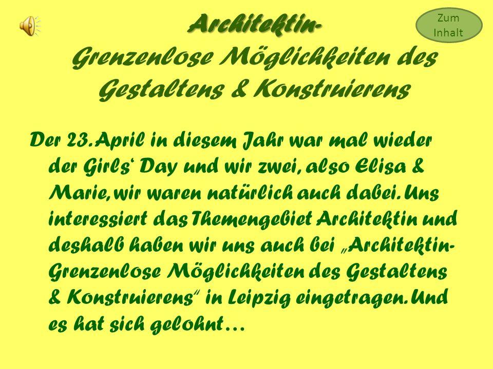 Inhalt Architekt- Typischer Männerberuf?.Was ist der Girls Day überhaupt.