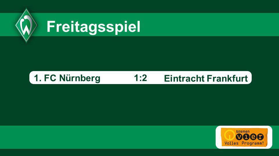 Eintracht Frankfurt - 1:2 Freitagsspiel 1. FC Nürnberg
