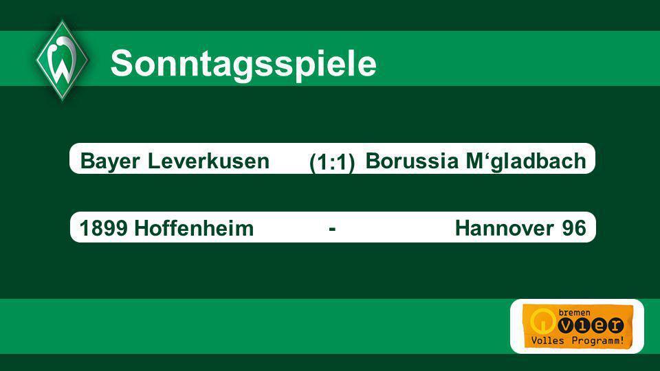 Borussia Mgladbach 1899 Hoffenheim Hannover 96 - (1:1) Sonntagsspiele - Bayer Leverkusen