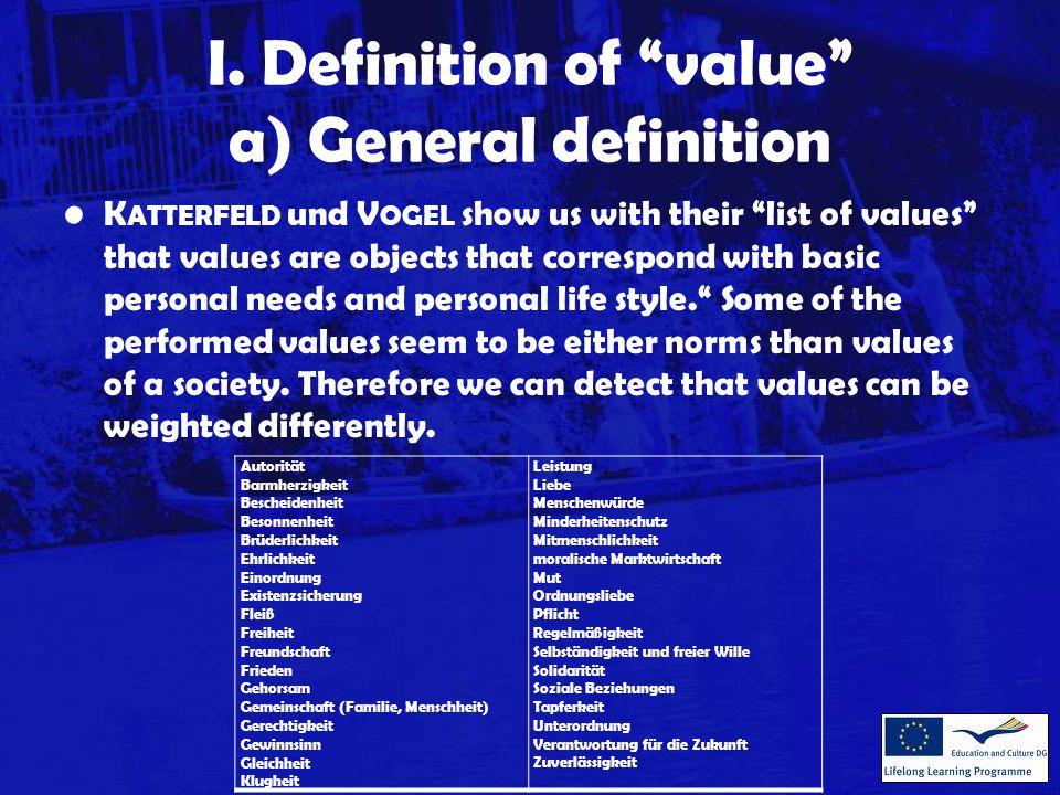 b) Definition in/for the field of Adult Education M ÜLLER und M ADER make clear that both the topic of values within the discussion on contents of adult education as well as the topic of responsibility is not set on the daily agenda of educational research.
