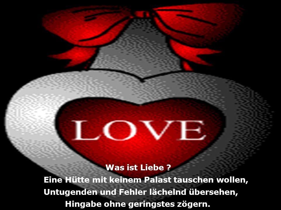 Was ist Liebe .