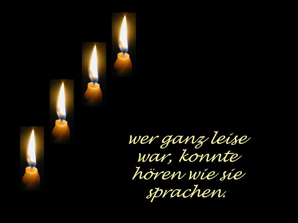 vier Kerzen brannten