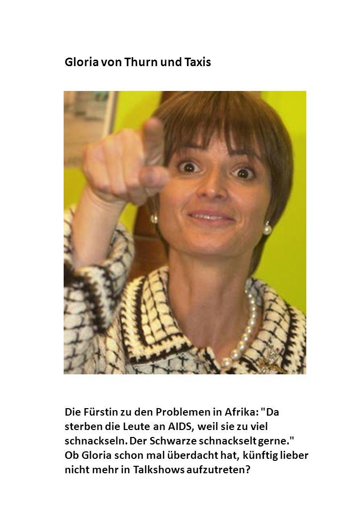 Die Fürstin zu den Problemen in Afrika: Da sterben die Leute an AIDS, weil sie zu viel schnackseln.