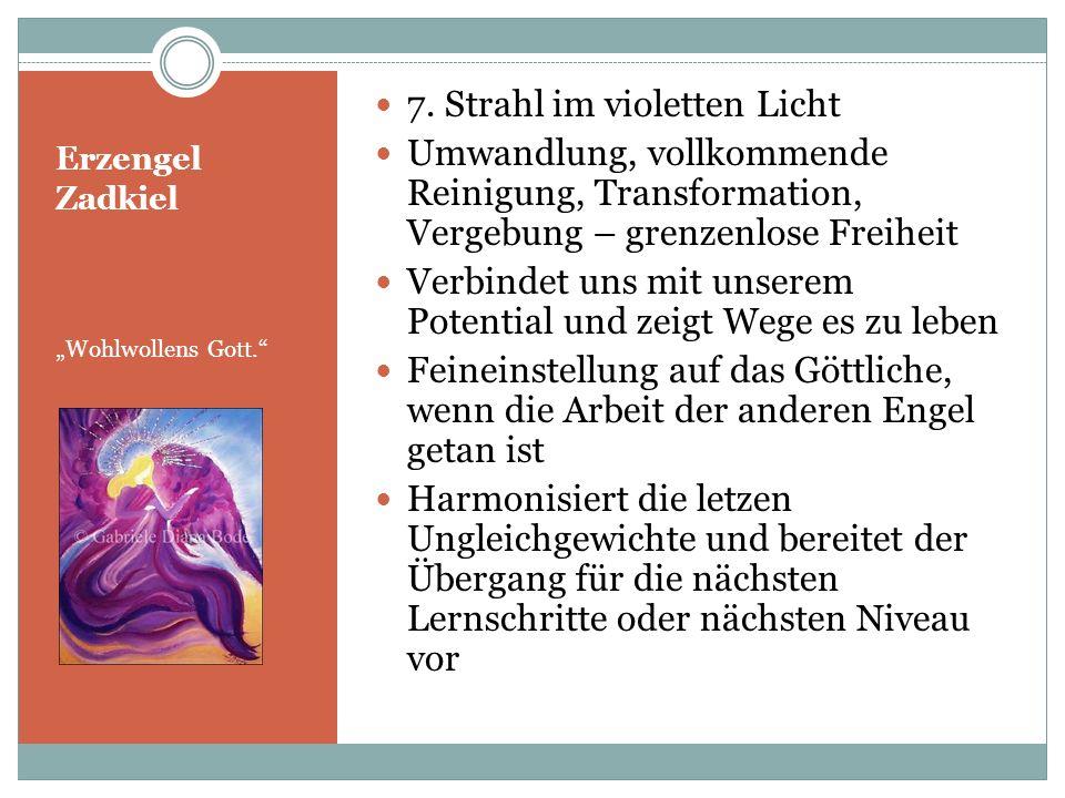 Erzengel Zadkiel Wohlwollens Gott. 7. Strahl im violetten Licht Umwandlung, vollkommende Reinigung, Transformation, Vergebung – grenzenlose Freiheit V