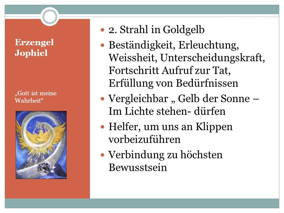 Erzengel Chamuel Gott ist mein Ziel 3.