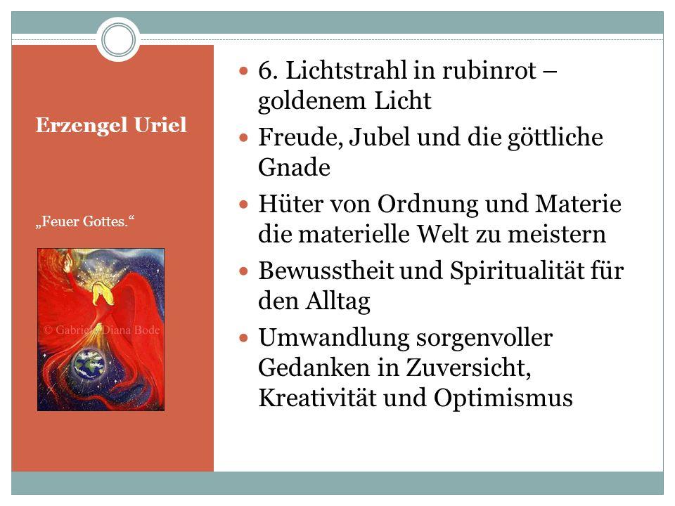 Erzengel Zadkiel Wohlwollens Gott.7.