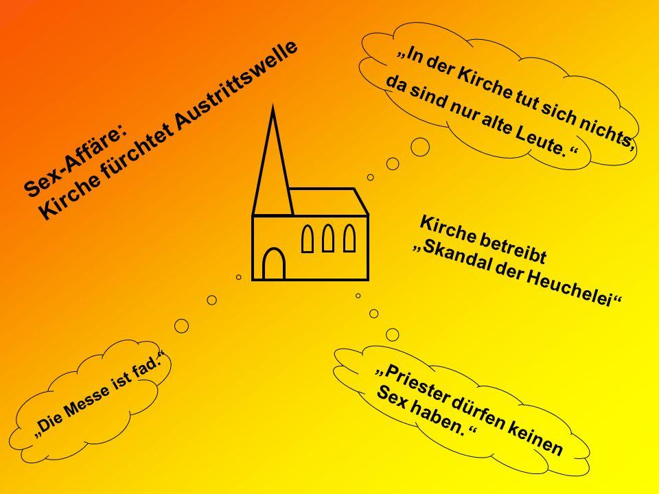 Sex-Affäre: Kirche fürchtet Austrittswelle Kirche betreibt Skandal der Heuchelei Die Messe ist fad.