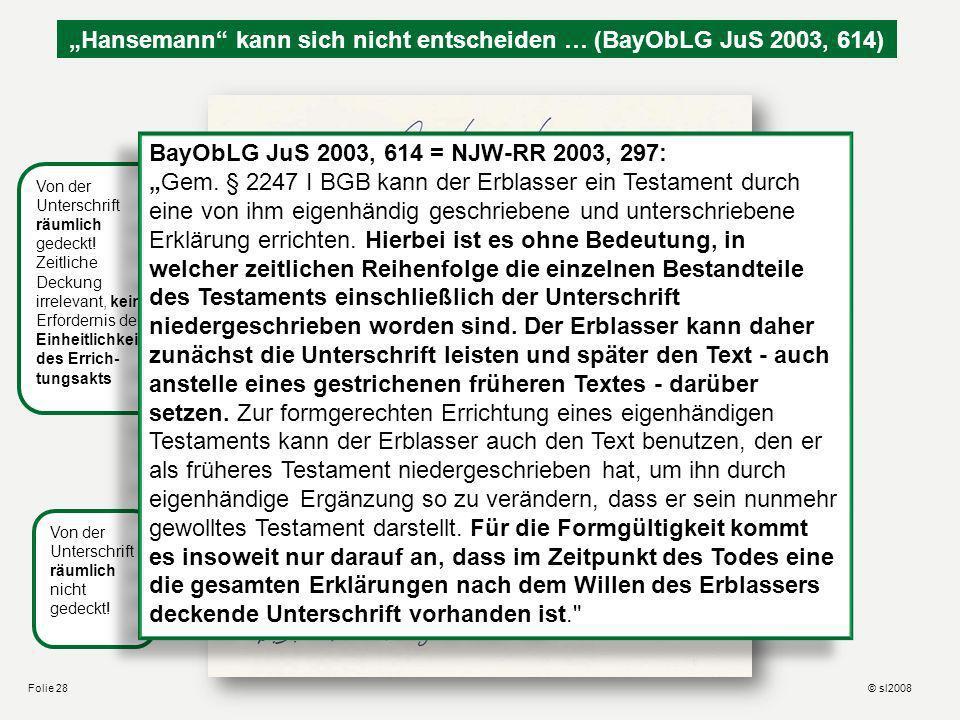 Hansemanns letzter Wille Paraphe genügt als Unterschrift i.S.v. § 2247 I BGB (str.). Aus ihr kann sich aber ein Hinweis auf fehlenden Testierwillen er