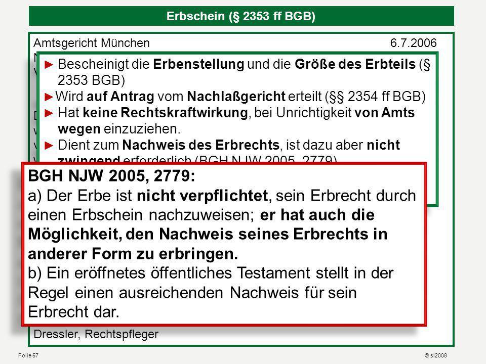 Nachlaßakte des Amtsgerichts München Nachlassakten sind immer grün. Aktenzeichen beginnt mit VI, dann laufende Nr., dann Jahr, Lies: VI 2345 aus 06 Ak
