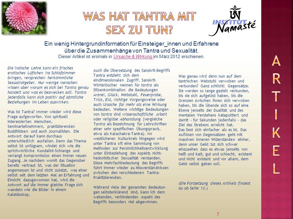 7 Ein wenig Hintergrundinformation für Einsteiger_innen und Erfahrene über die Zusammenhänge von Tantra und Sexualität. Dieser Artikel ist ersmals in