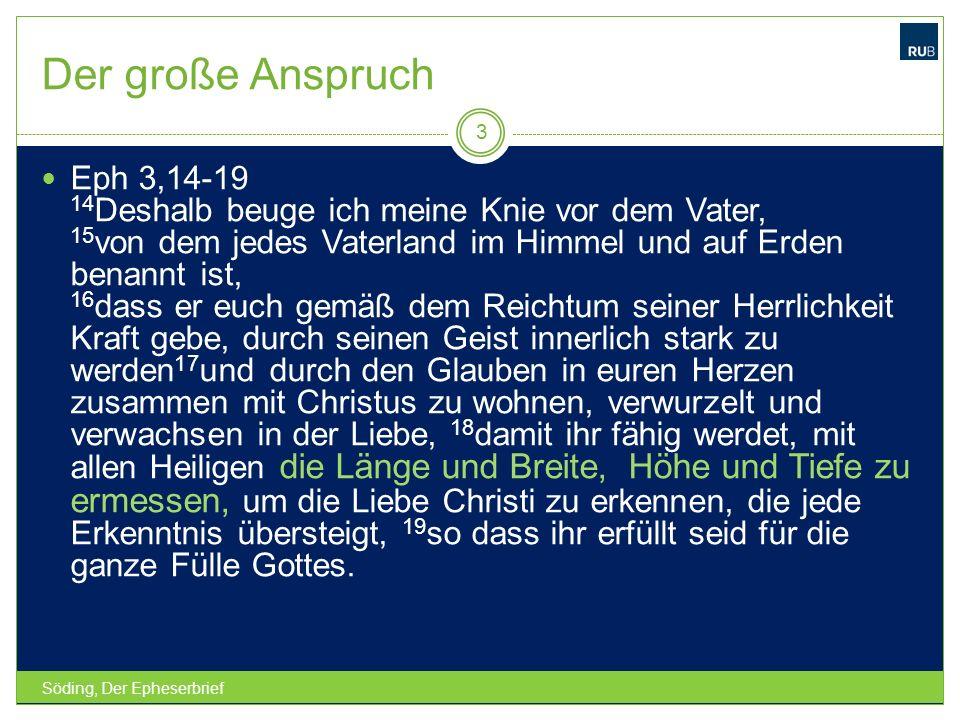 … ein großes Geheimnis (Eph 5,32) Söding, Der Epheserbrief 14 BERUFUNG UND WESEN DER KIRCHE NACH DEM EPHESERBRIEF