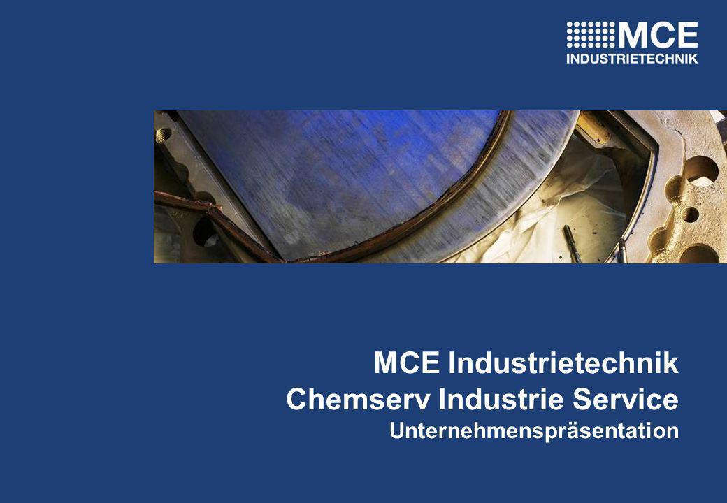 MCE Industrietechnik Chemserv Industrie Service Unternehmenspräsentation