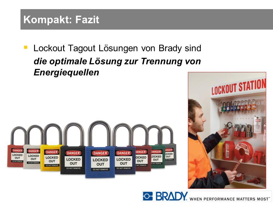 Kompakt: Fazit Lockout Tagout Lösungen von Brady sind die optimale Lösung zur Trennung von Energiequellen