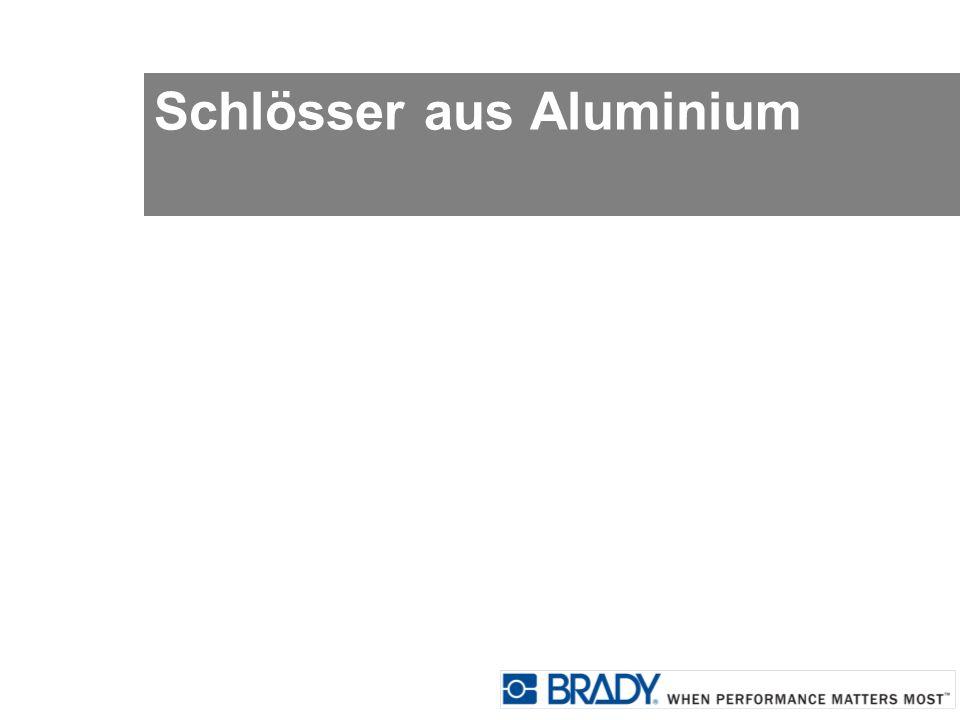 Schlösser aus Aluminium
