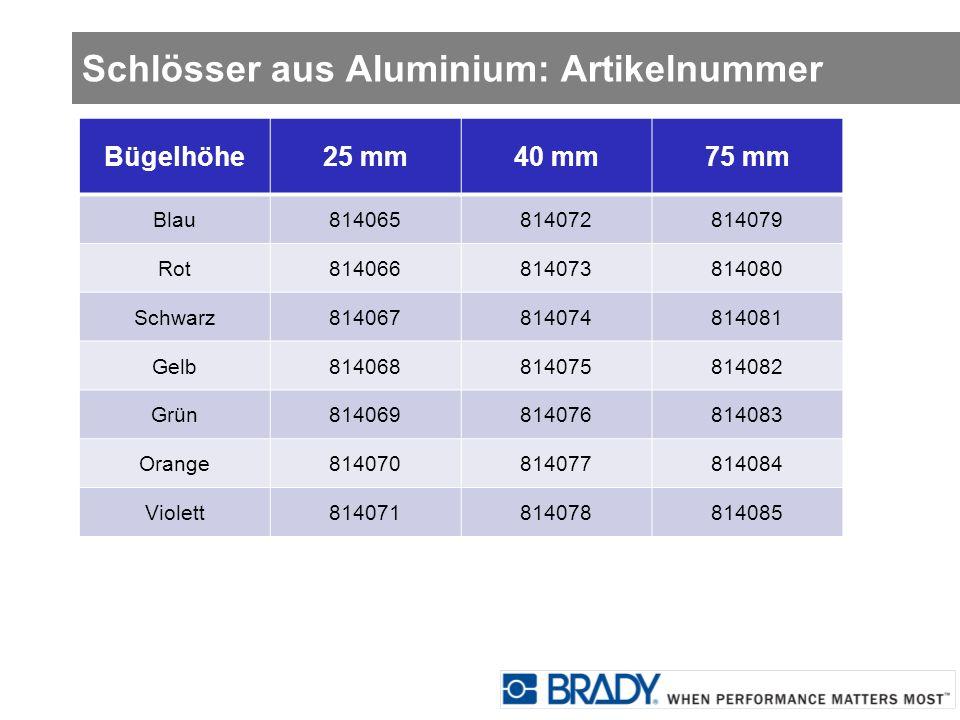 Schlösser aus Aluminium: Artikelnummer Bügelhöhe25 mm40 mm75 mm Blau814065814072814079 Rot814066814073814080 Schwarz814067814074814081 Gelb81406881407