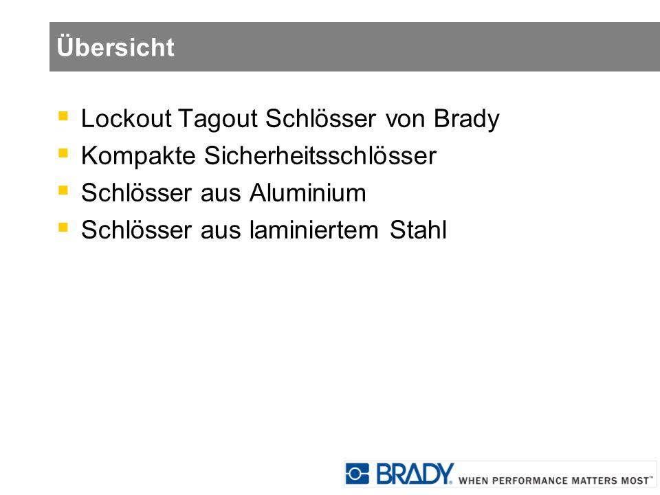 Übersicht Lockout Tagout Schlösser von Brady Kompakte Sicherheitsschlösser Schlösser aus Aluminium Schlösser aus laminiertem Stahl