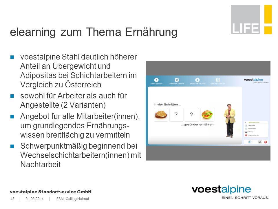    voestalpine Standortservice GmbH 4331.03.2014FSM, Csillag Helmut elearning zum Thema Ernährung voestalpine Stahl deutlich höherer Anteil an Übergew