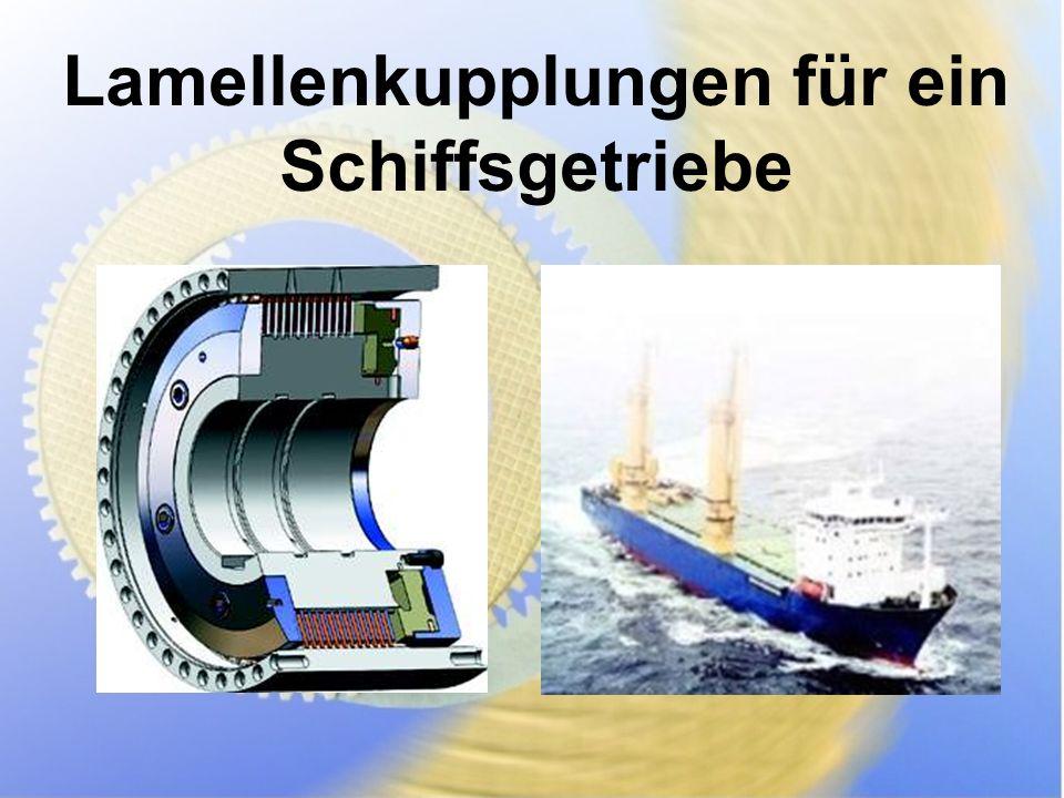 Lamellenkupplungen für ein Schiffsgetriebe