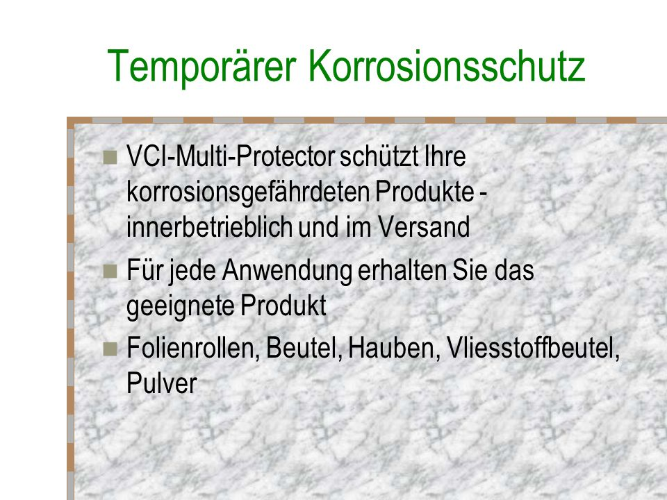 VCI-Multi-Protector inpack VCI packaging Hauptstrasse 34 79540 Lörrach / Germany inpack VCI packaging Hauptstrasse 34 79540 Lörrach / Germany