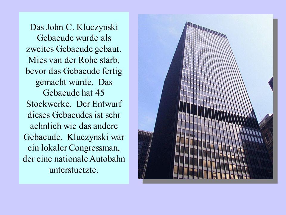Das John C. Kluczynski Gebaeude wurde als zweites Gebaeude gebaut.