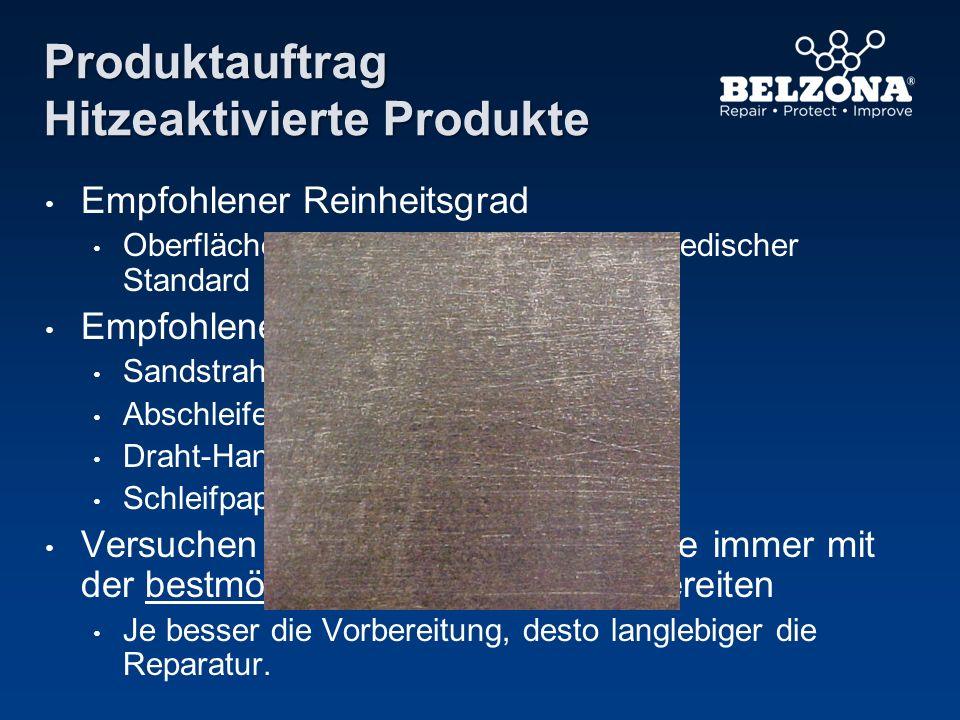 Produktauftrag Hitzeaktivierte Produkte Empfohlener Reinheitsgrad Oberflächenvorbereitung gemäß: Schwedischer Standard ISO 850-1 St3 Empfohlene Method