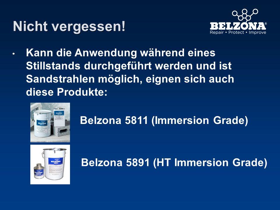 Nicht vergessen! Kann die Anwendung während eines Stillstands durchgeführt werden und ist Sandstrahlen möglich, eignen sich auch diese Produkte: Belzo
