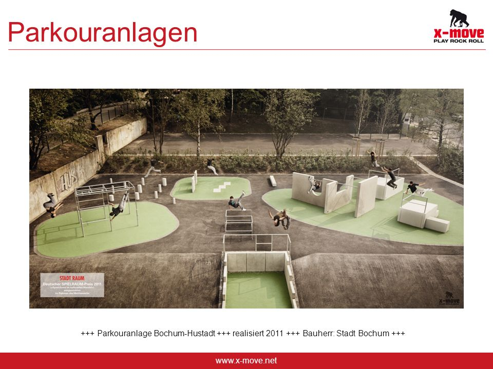 www.x-move.net Parkouranlagen +++ Parkouranlage Bochum-Hustadt +++ realisiert 2011 +++ Bauherr: Stadt Bochum +++