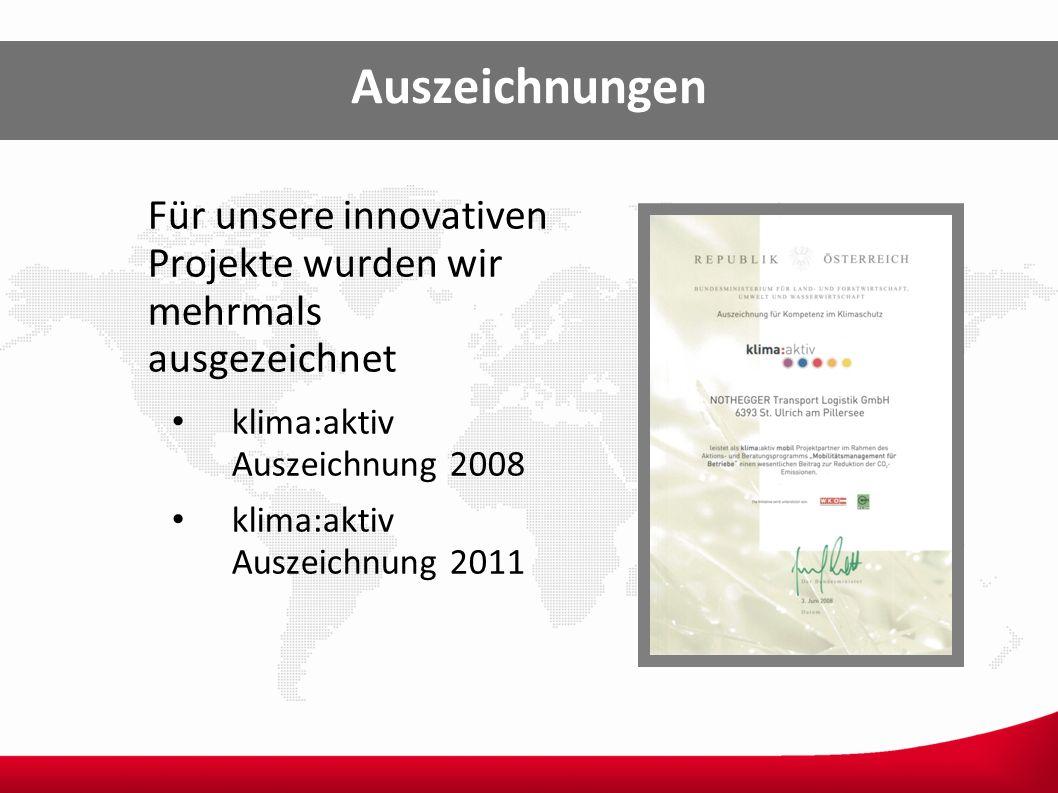 Auszeichnungen Für unsere innovativen Projekte wurden wir mehrmals ausgezeichnet klima:aktiv Auszeichnung 2008 klima:aktiv Auszeichnung 2011