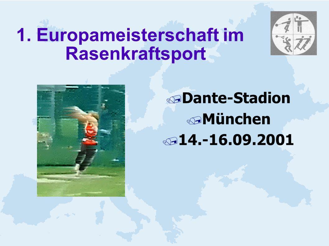 1. Europameisterschaft im Rasenkraftsport / Dante-Stadion / München / 14.-16.09.2001