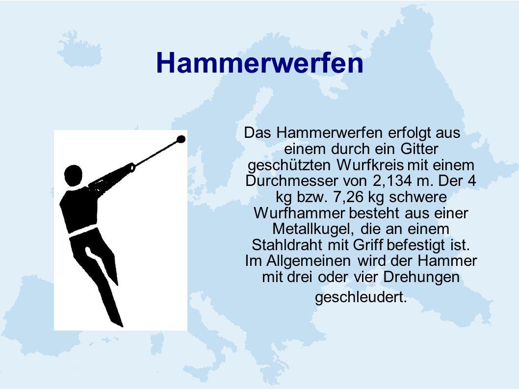 Hammerwerfen Das Hammerwerfen erfolgt aus einem durch ein Gitter geschützten Wurfkreis mit einem Durchmesser von 2,134 m. Der 4 kg bzw. 7,26 kg schwer