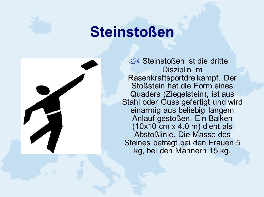 Steinstoßen Steinstoßen ist die dritte Disziplin im Rasenkraftsportdreikampf. Der Stoßstein hat die Form eines Quaders (Ziegelstein), ist aus Stahl od
