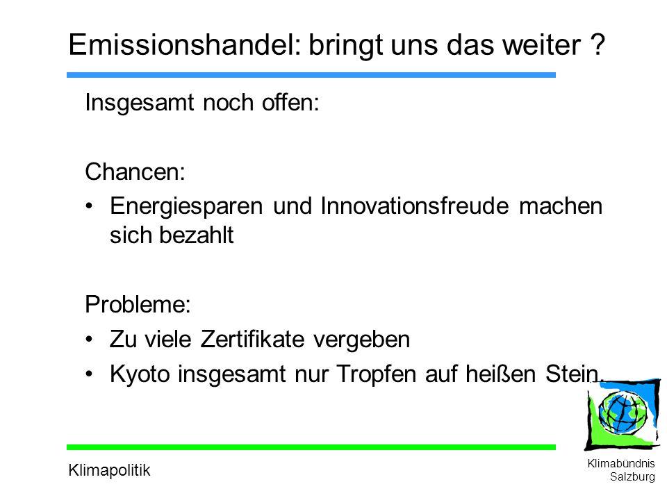 Klimapolitik Klimabündnis Salzburg Emissionshandel: bringt uns das weiter .