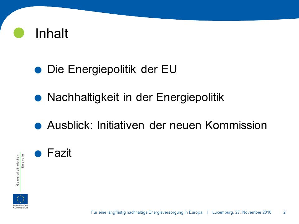 2Für eine langfristig nachhaltige Energieversorgung in Europa | Luxemburg, 27.