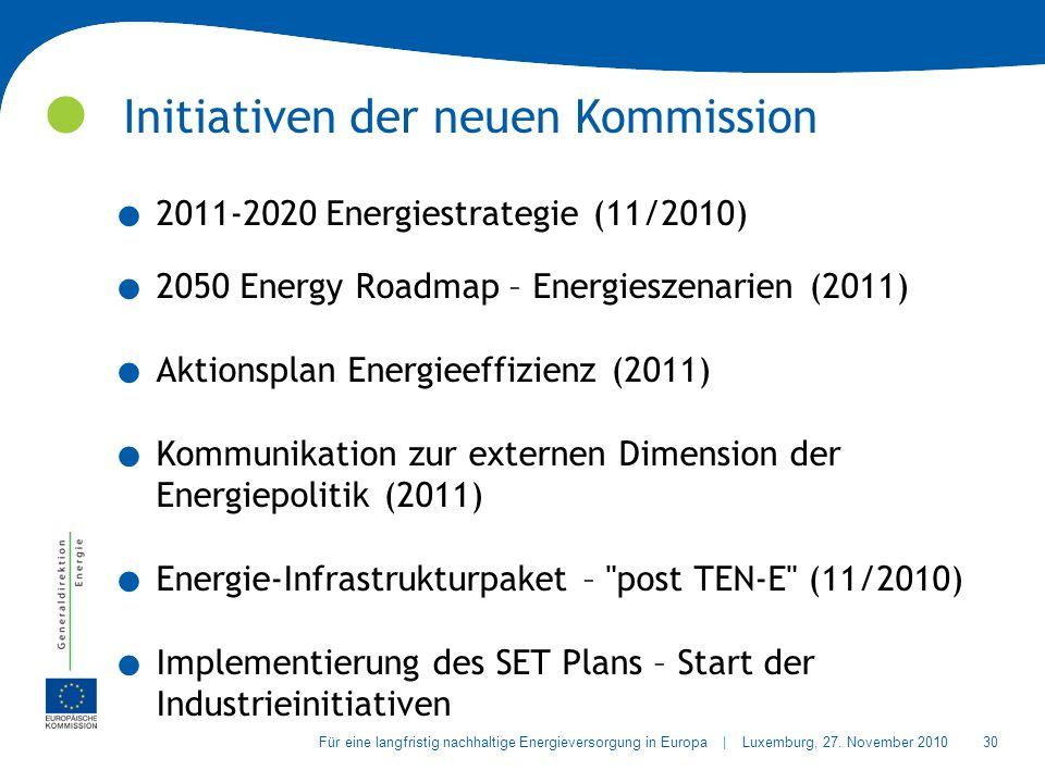 30Für eine langfristig nachhaltige Energieversorgung in Europa | Luxemburg, 27.