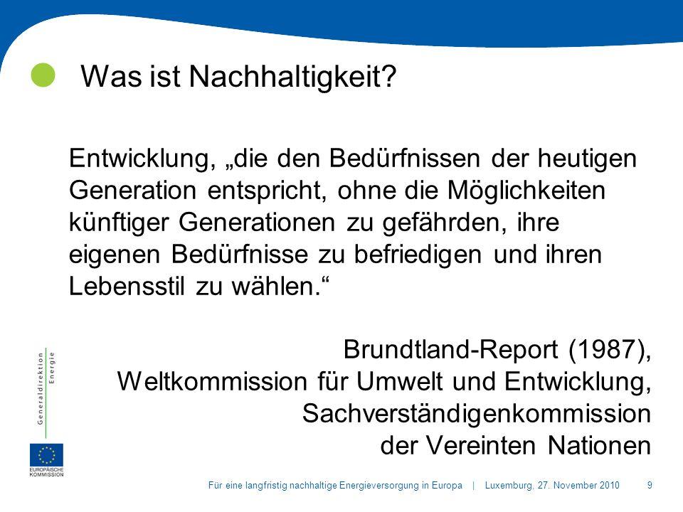 9Für eine langfristig nachhaltige Energieversorgung in Europa | Luxemburg, 27.