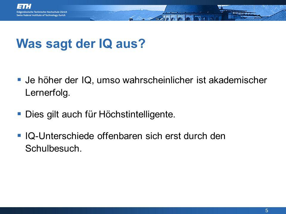 16 IQ lowest IQ highest Neurale Effizienz-Hypothese der Intelligenz