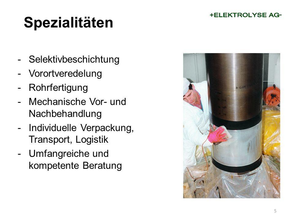 -Selektivbeschichtung -Vorortveredelung -Rohrfertigung -Mechanische Vor- und Nachbehandlung -Individuelle Verpackung, Transport, Logistik -Umfangreich