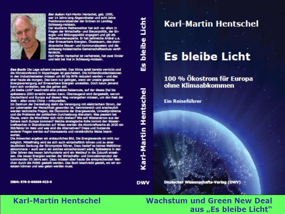 Karl-Martin Hentschel Wachstum und Green New Deal aus Es bleibe Licht