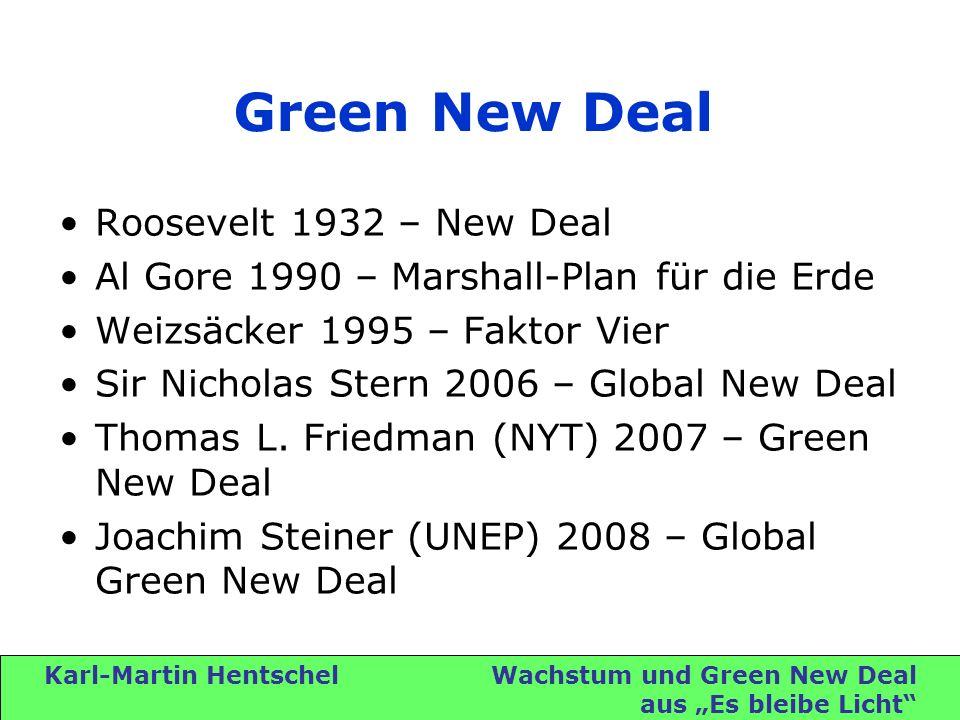 Karl-Martin Hentschel Wachstum und Green New Deal aus Es bleibe Licht Wachstumsmodelle