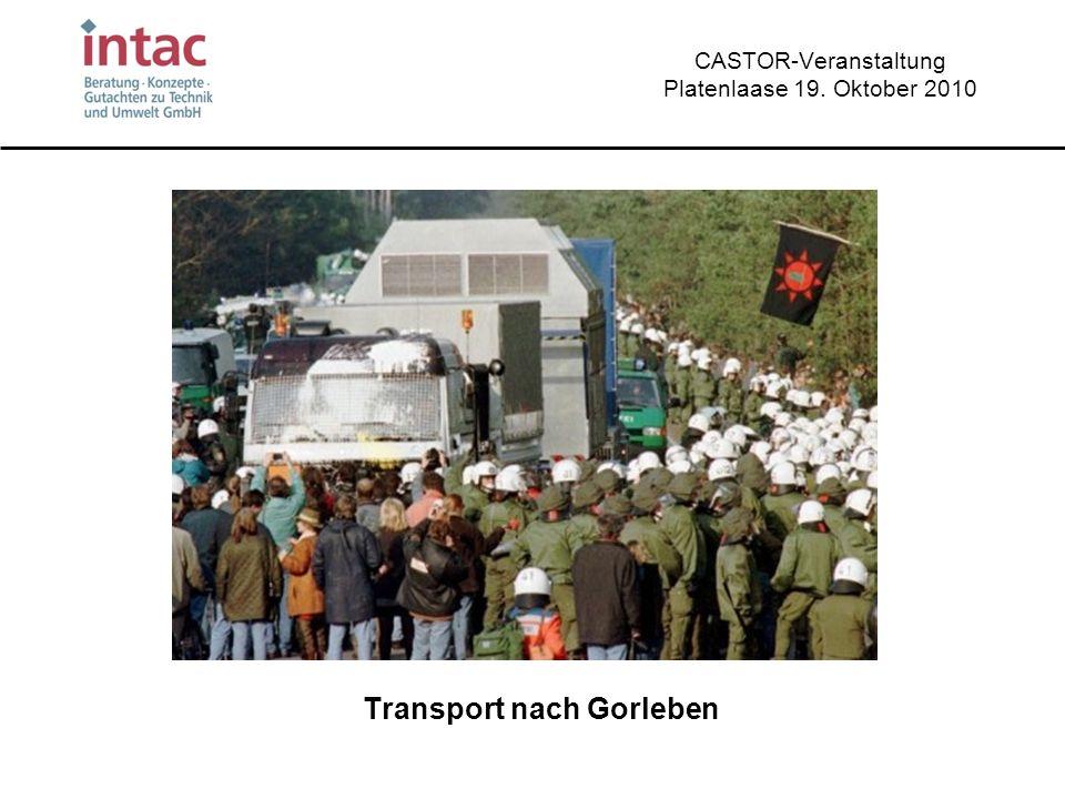 CASTOR-Veranstaltung Platenlaase 19. Oktober 2010 Transport nach Gorleben
