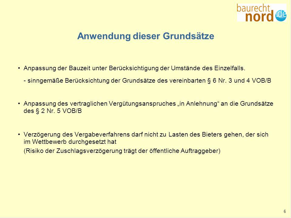 17 Jüngstes Urteil des BGH vom 26.11.2009 - VII ZR 131/08 – (Zuschlagsverzögerung -V-) Leitsätze 1.Die Bindefristverlängerung ist kein von der Ausschreibung und dem Angebot abweichender Inhalt.