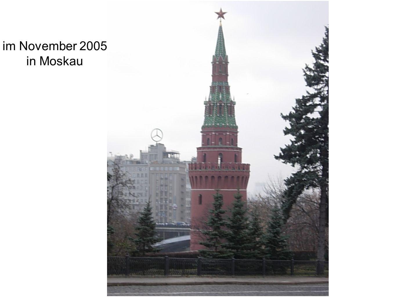 im November 2005 in Moskau